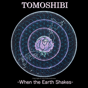 TOMOSHIBI -When the Earth Shakes- Single.jpg